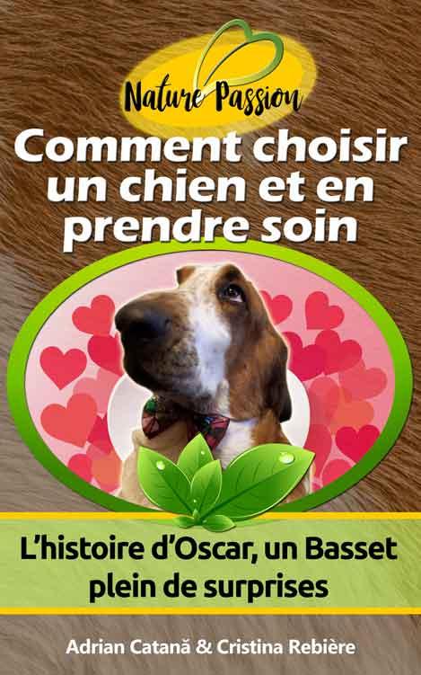 Comment choisir un chien et en prendre soin - Cristina Rebiere & Adrian Catana - OlivierRebiere.com