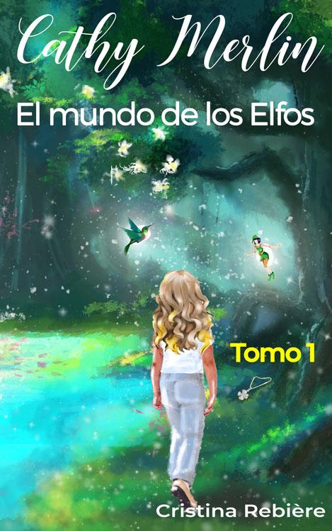 El mundo de los Elfos - Cathy Merlin - Cristina Rebiere - OlivierRebiere.com