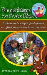 Fare giardinaggio con il vostro bambino