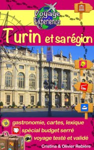 Turin et sa région - Voyage Experience - Cristina Rebiere & Olivier Rebiere