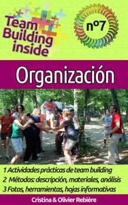 Team Building inside n°7: organización - Cristina Rebiere & Olivier Rebiere