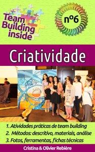 Team Building inside n°6 - Criatividade - Português - Cristina Rebiere & Olivier Rebiere