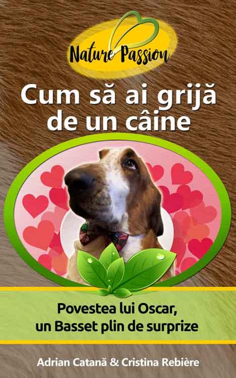 Cum să ai grijă de un câine? - Nature Passion - Adrian Catana & Cristina Rebiere