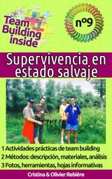 Team Building inside n°9: Supervivencia en estado salvaje