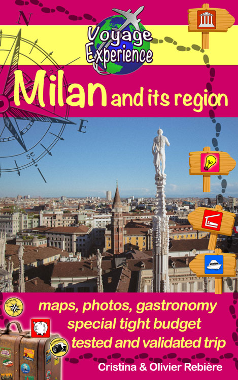 Milan and its region - Voyage Experience - Cristina Rebiere & Olivier Rebiere