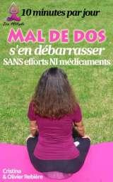 Mal de dos – s'en débarrasser sans efforts et sans médicaments