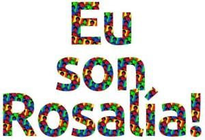 """""""Eu son Rosalía"""", o lema da AELG para conmemorar a poeta en 2015"""
