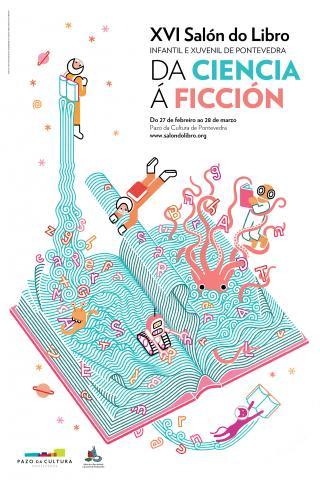 Da ciencia á ficción, do 27 de febreiro ao 28 de marzo no Salón do libro Infantil e Xuvenil de Pontevedra