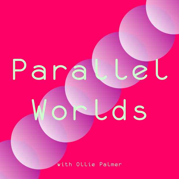 Parallel Worlds podcast artwork