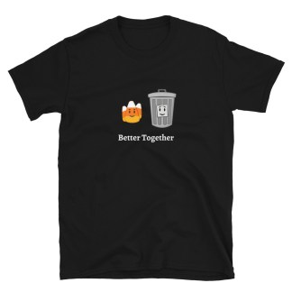 Better Together: Candy Corn & Trash Can Crew Neck T-Shirt