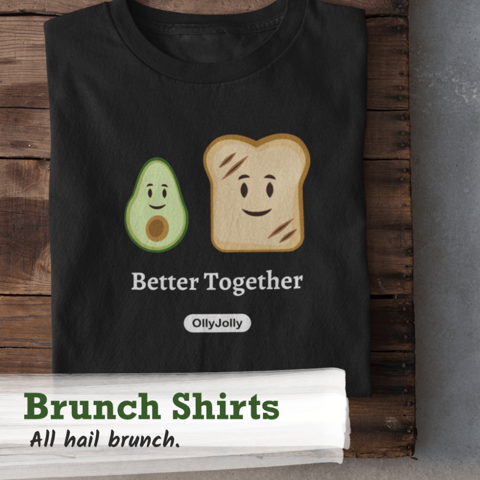 Shop the OllyJolly t-shirt collection for brunch themed shirts. All hail brunch.