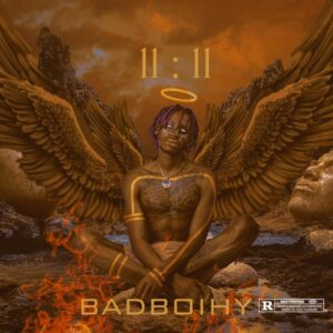 Fahoy Music's Frontline Act BadboiHY Releases Debut – '11:11'