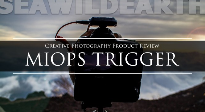 MIOPS Trigger Product Review