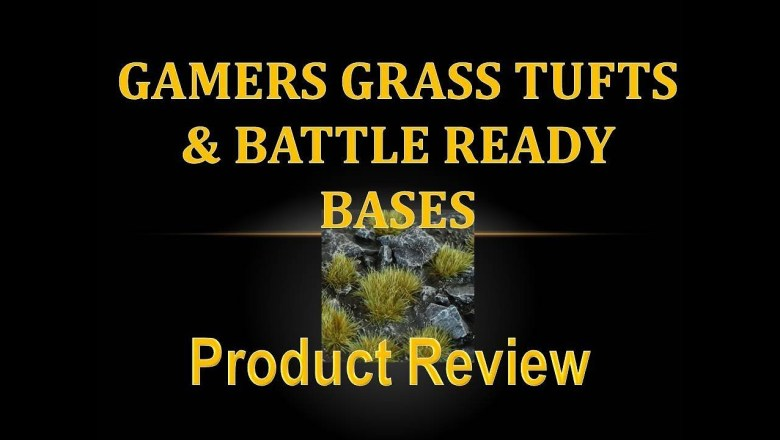 Product Review 34 – Gamers Grass Tufts & Battle Ready Bases