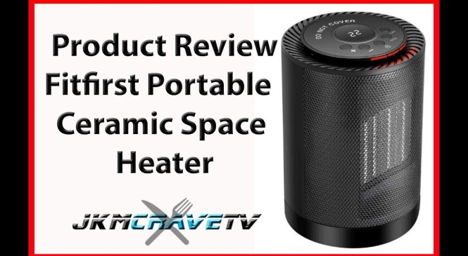 Product Review | Fitfirst Ceramic Space Heater, Portable Electric Heater Fan | JKMCraveTV