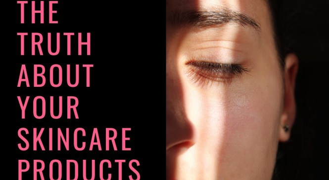 Anti-aging products: the truth about skincare