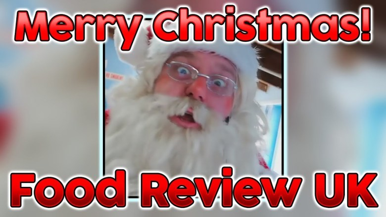 Merry Christmas Food Review UK! | From Santa