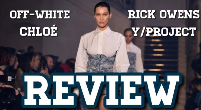 Off-White, Rick Owens, Y/Project, & Chloé Fashion Show Review! (Fall 2018 Fashion Roast)