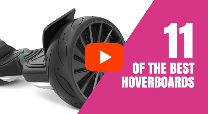 The Best Hoverboard for Any Budget – Gadget Review