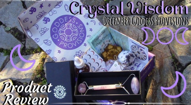 🔮Crystal Wisdom💎 | ☽Goddess Provisions December Box☾ | ☙Product Review❧