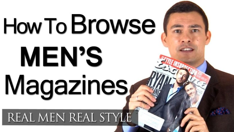 Mens Style Tip – How To Save Time By Quickly Browsing Men's Fashion Magazines For Clothing Ideas