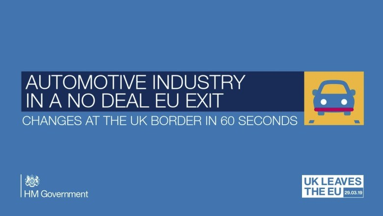 The Automotive Industry in a no deal EU Exit: Changes at the UK Border in 60 Seconds