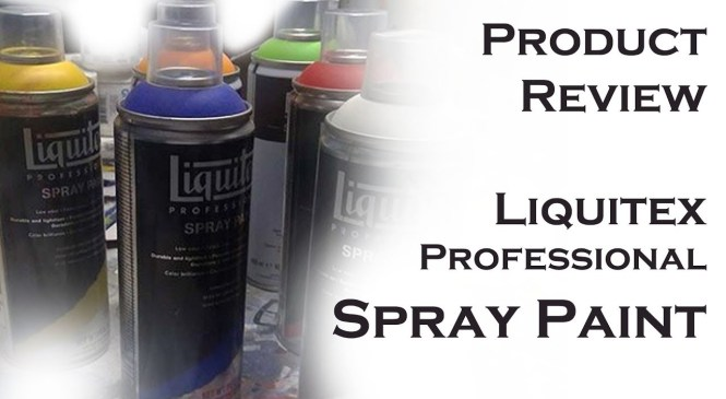 Product Review | Liquitex Spray Paint