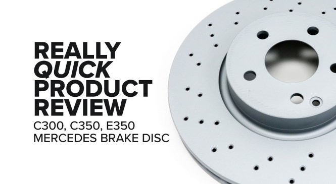 Mercedes (C300, C350, E350) Brake Disc – Specs, Features, and Product Review