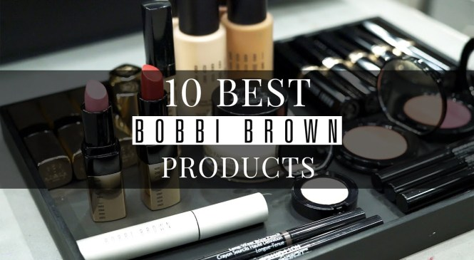 Bobbi Brown Product Review: 10 Make-Up Heroes