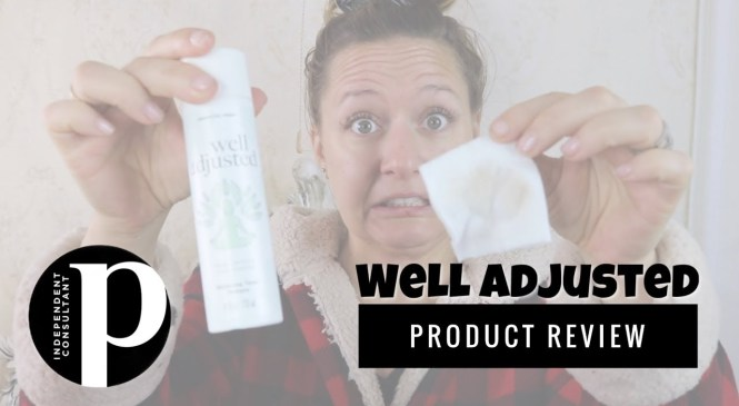 Well Adjusted Toner | Product Review & Demo
