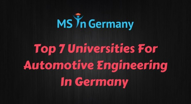 Top 7 Universities For Automotive Engineering In Germany (2018) – MS in Germany™
