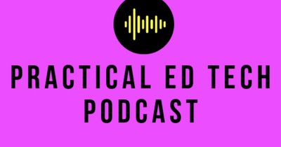 The Practical Ed Tech Podcast – Episode #15 Featuring Mike Tholfsen