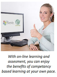 With online learning and assessment you can enjoy the benefits of competency based learning at your own pace
