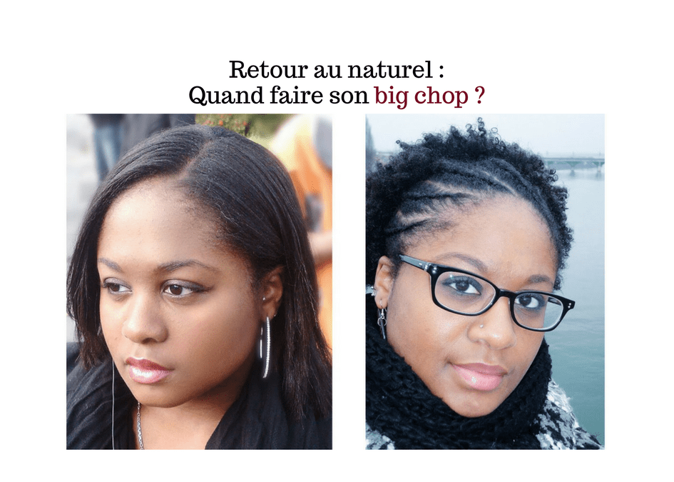 Retour au naturel : Quand faire son big chop?