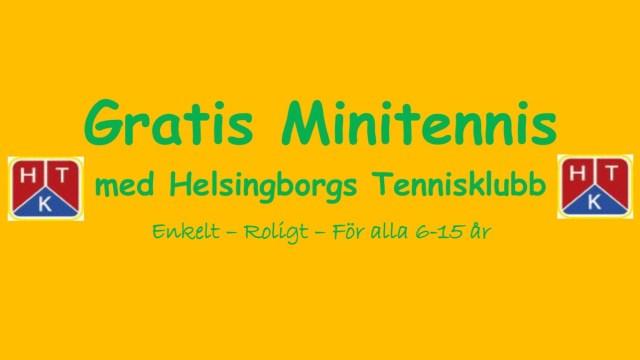 Gratis Minitennis med Helsingborgs Tennis HTK, enkelt, roligt för alla 6-15 år