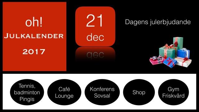 oh! Julkalender 21e december 2017 – dagens lucköppning med oh! Badminton erbjudande och gratis spel