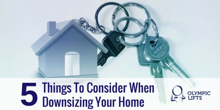 5 Things To Consider When Downsizing Your Home | Olympic Stairlifts