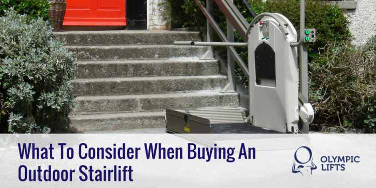 What To Consider When Buying An Outdoor Stairlift