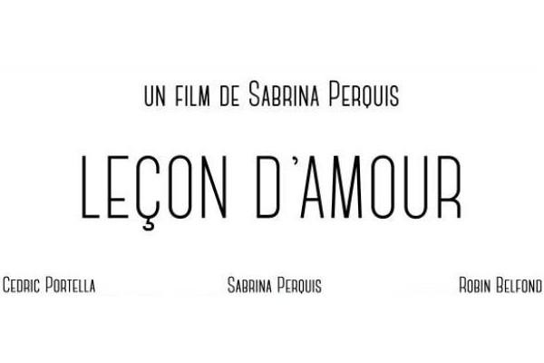 """Affiche de """"Leçon d'Amour""""/Site officiel de Sabrina Perquis"""