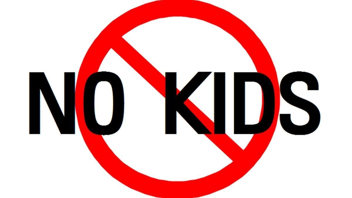 No kids
