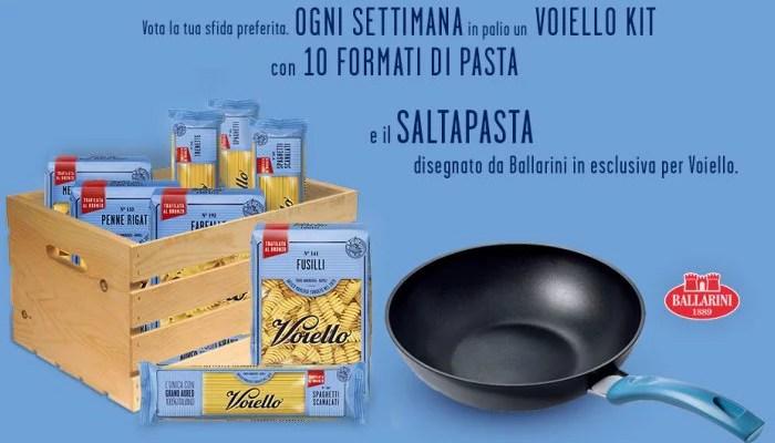 Vota e vinci il Voiello Kit: 5 kg di pasta e saltapasta Ballarini
