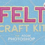 Free Felt Craft Kit for Adobe Photoshop