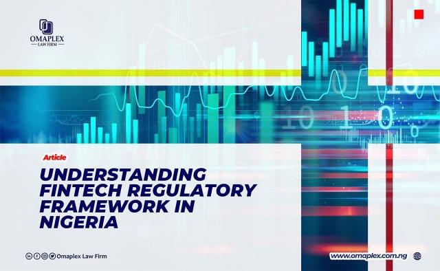 Understanding Fintech Regulatory Framework