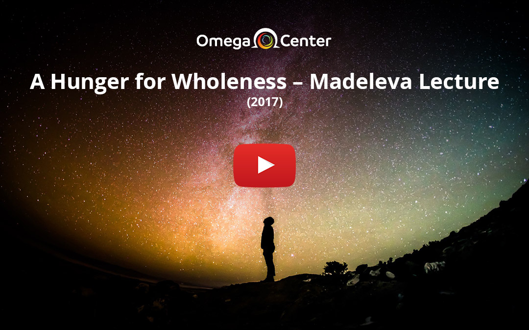 A Hunger for Wholeness – Madeleva Lecture – 2017