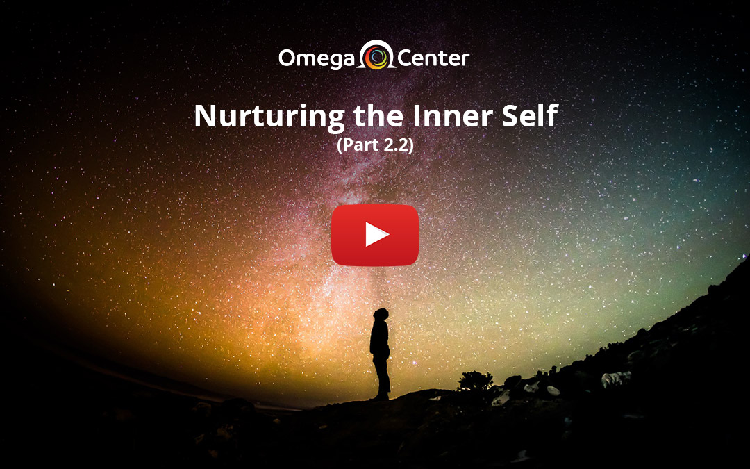 Nurturing the Inner Self – Part 2.2