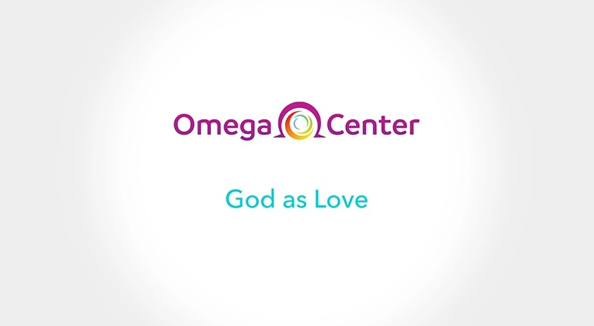 What is God Today? God as Love