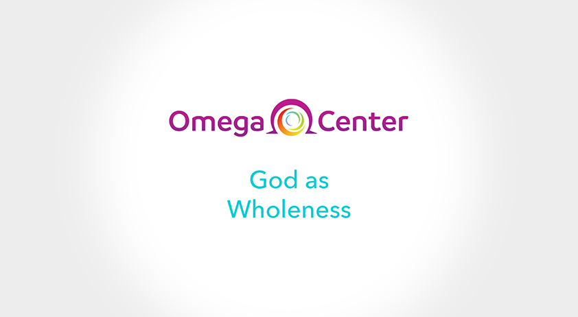What is God Today? God as Wholeness