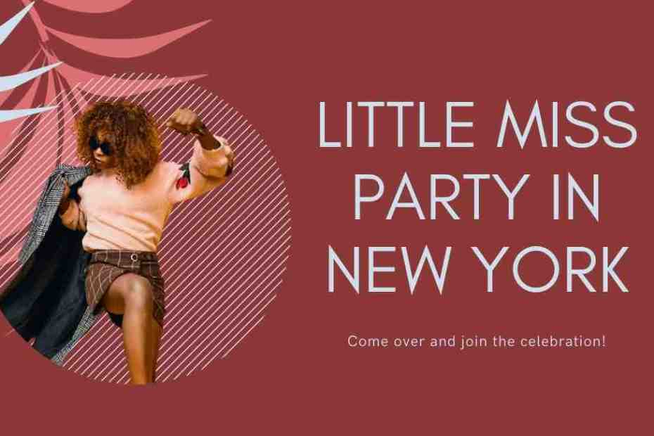 Little Miss Party in New York - Best Party Planning Tips & Checklist