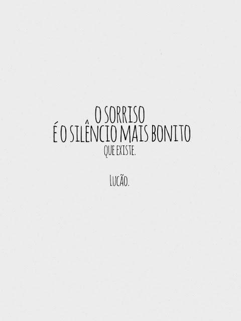 Frase de sorrisos é o silêncio perfeito.