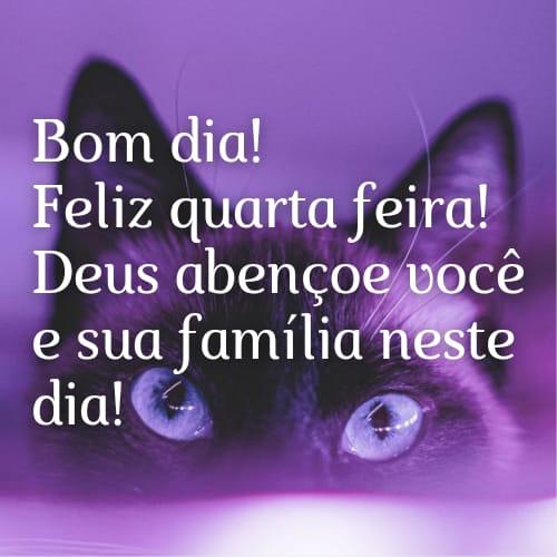 Feliz quarta feira que Deus abençoe minha família